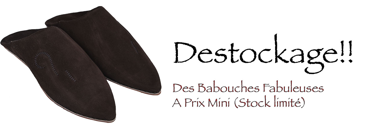 Babouche destockage